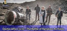 Séries | Doctor Who 11×10: The Battle of Ranskoor Av Kolos | Crítica