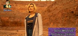 Doctor Who 12×10: The Timeless Children | Review